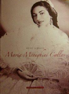 Maria Meneghini Callas nei ricordi di un vicentino