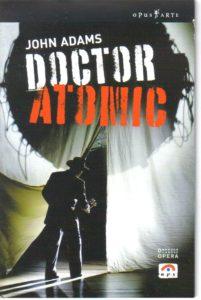 """John Adams (n.1947):""""Doctor Atomic"""", """"A flowering tree"""""""