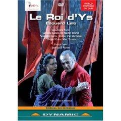 """Edouard Lalo (1823-1892):""""Le roi d'Ys"""""""