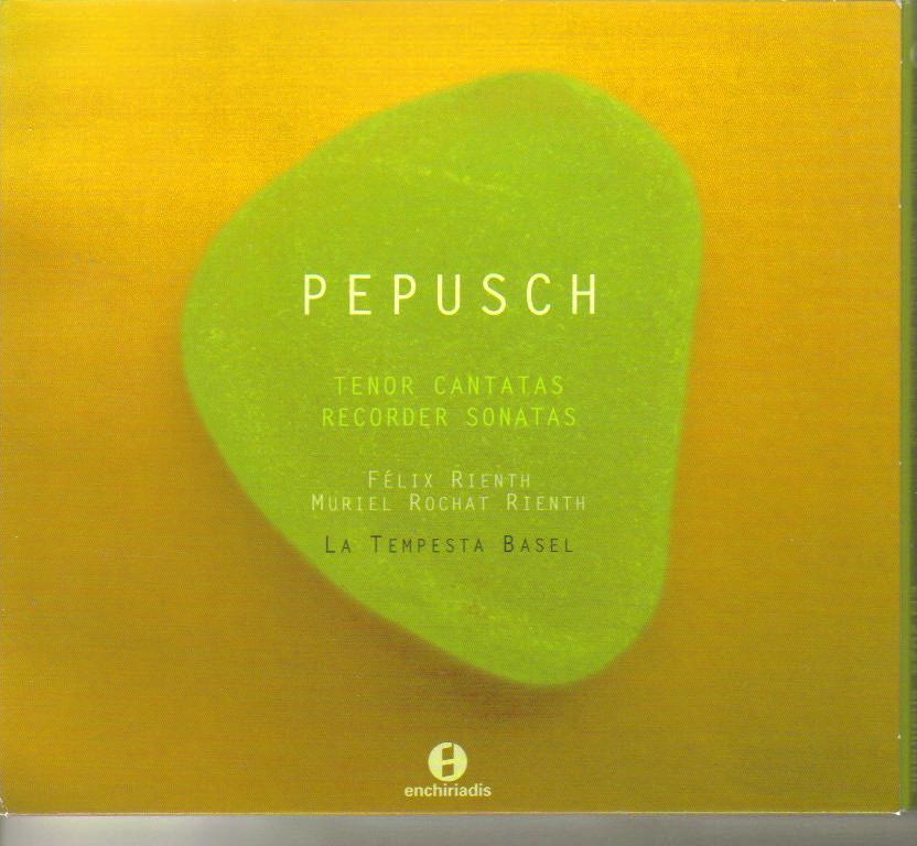 Johann Christoph Pepusch (1667-1752): Tenor Cantatas & Recorder Sonatas