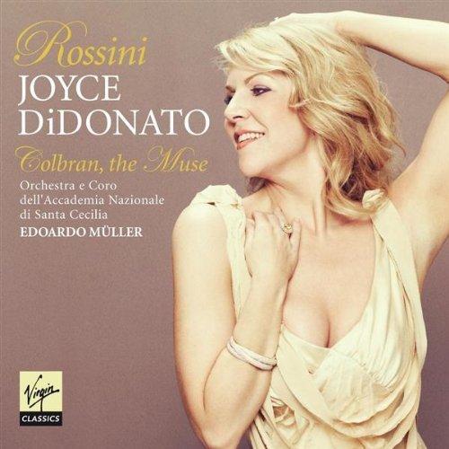 """Gioachino Rossini:""""Colbran the Muse"""""""