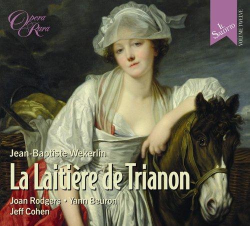 "Jean-Baptiste Wekerlin:""La Laitière de Trianon"""