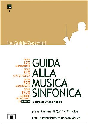 """Ettore Napoli:""""Guida alla musica sinfonica"""""""