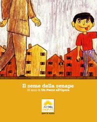 """""""Il Seme Della Senape"""" 10 anni di Un Paese all'Opera Nel Comune di San Giovanni in Persiceto"""