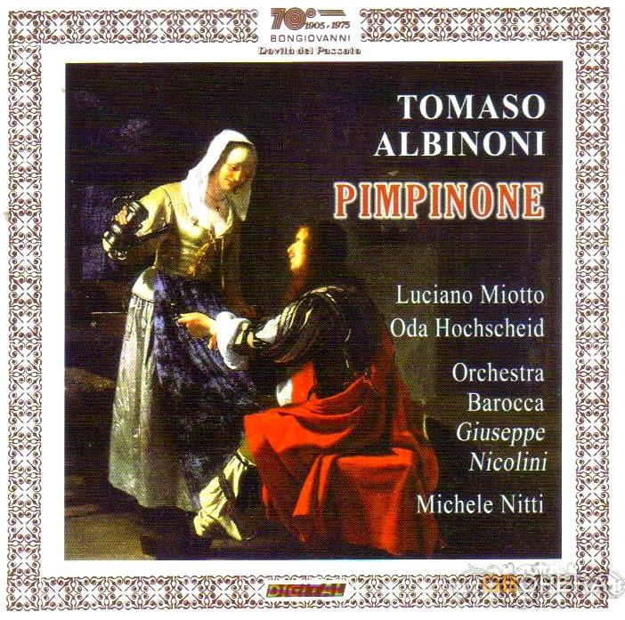 """Tomaso Albinoni (1671 – 1750):""""Pimpinone"""""""