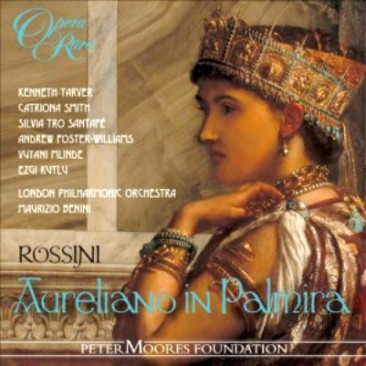 "Gioachino Rossini (1792-1868): ""Aureliano in Palmira"""