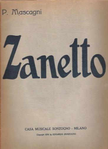 """Pietro Mascagni:""""Zanetto"""""""
