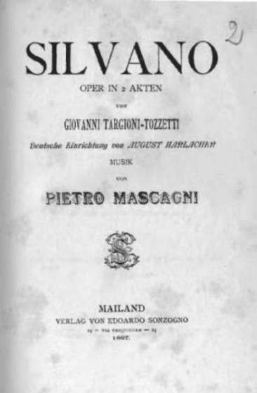 """Pietro Mascagni: """"Silvano"""""""