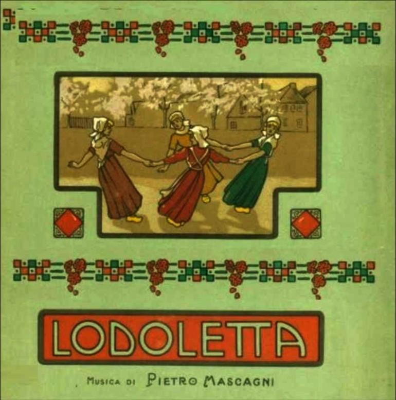 """Pietro Mascagni:""""Lodoletta"""""""