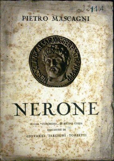 """Pietro Mascagni:""""Nerone"""""""