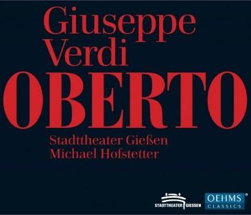 "Giuseppe Verdi:""Oberto, Conte di San Bonifacio"""