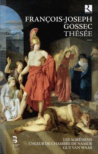 """François-Joseph Gossec (1734-1829):""""Thésée"""" (1782)"""