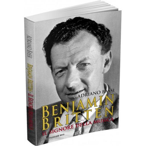 Benjanim Britten. Il signore della musica