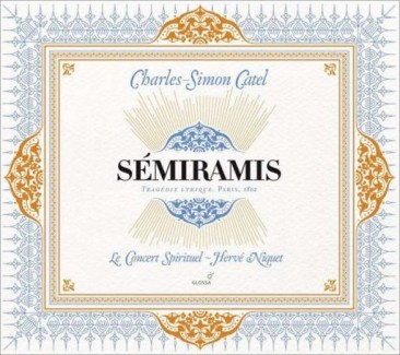 "Charles-Simon Catel (1770-1830):""Sémiramis"""