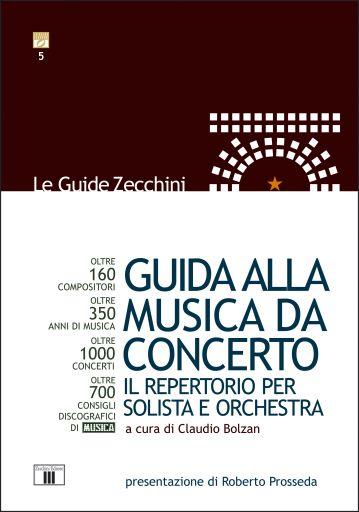 Claudio Bolzan (a cura di): Guida alla Musica da Concerto