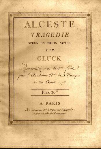 "Christoph Willibald Gluck: ""Alceste"""