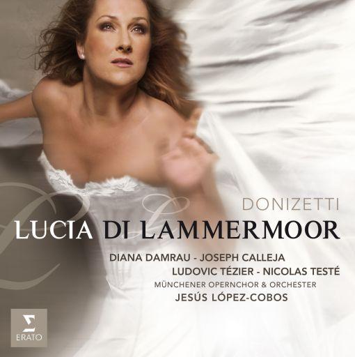 """Gaetano Donizetti (1797-1848): """"Lucia di Lammermoor"""""""
