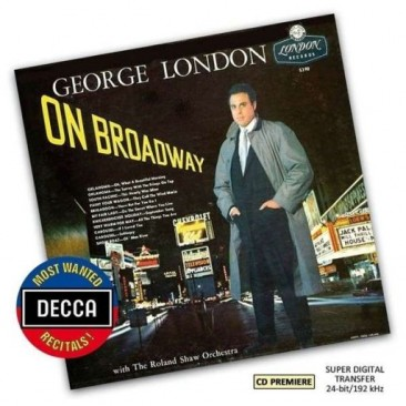 "George London (1920-1985): ""On Broadway"""