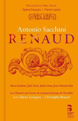 "Antonio Sacchini (1730 – 1786): ""Renaud"" (1783)"