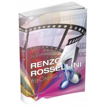 Renzo Rossellini fra Cinema e Musica