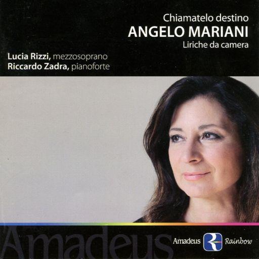 """Angelo Mariani (1821-1873): """"Chiamatelo destino. Liriche da camera""""."""