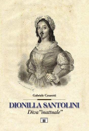 """Dionilla Santolini, """"Diva Inattuale"""""""