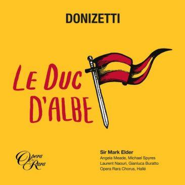 """Gaetano Donizetti (1797-1848): """"Le Duc d'Albe"""""""