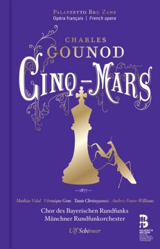 "Charles Gounod (1818-1893): ""Cinq-Mars"" (1877)"