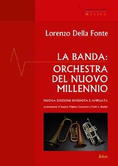 La Banda: Orchestra del nuovo millennio (nuova edizione riveduta e ampliata)