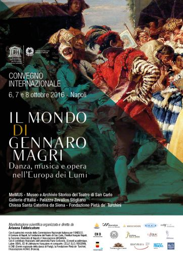 """""""Il Mondo di Gennaro Magri"""". Danza, Musica e Opera nell'Europa dei Lumi. Convegno Internazionale di Studi"""
