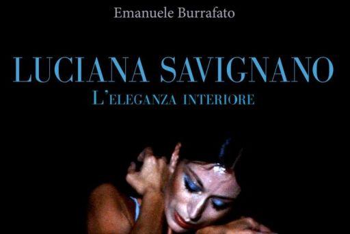 """Presentazione del libro """"Luciana Savignano, l'eleganza interiore"""" di Emanuele Burrafato a Napoli"""