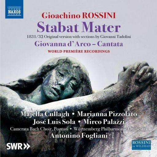 """Gioachino Rossini (1792 – 1868): """"Stabat Mater"""" (versione 1831/32)"""