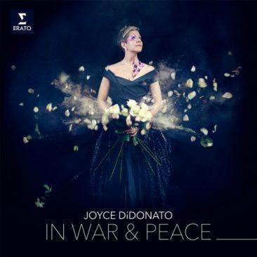 "Joyce DiDonato: ""In War and Peace"". Harmony through Music"