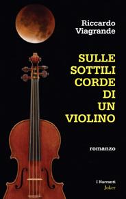 Sulle sottili corde di un violino