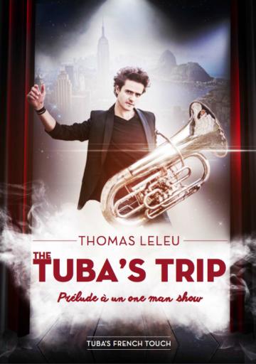 "Marseille: Le tuba de Thomas Leleu en toute libertè pour  ""The Tuba's Trip"""