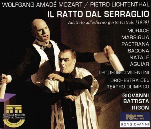 "Wolfgang Amadeus Mozart (1756 – 1791), Pietro Lichtental (1778 – 1853): ""Il ratto dal serraglio"" (1838)"