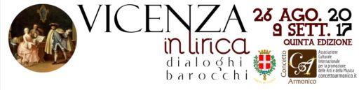 """""""Vicenza in Lirica – dialoghi barocchi"""" dal 26 agosto al 9 settembre"""
