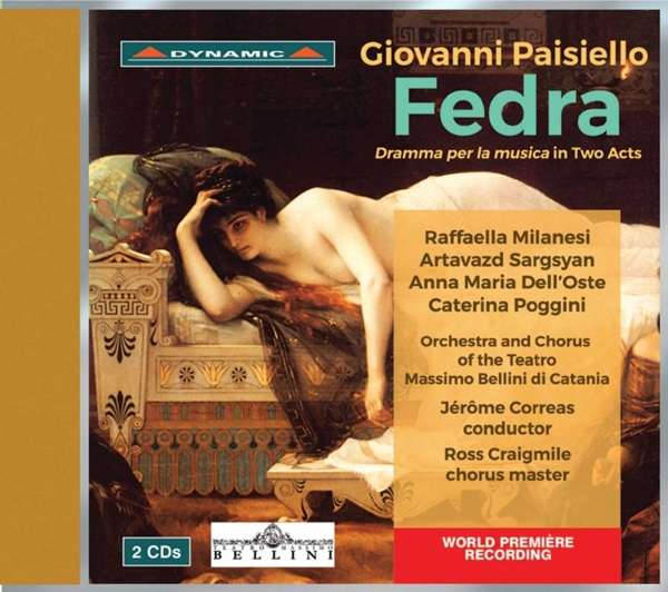"Giovanni Paisiello (1740 – 1816): ""Fedra"" (1788)"