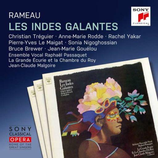 "Jean-Philippe Rameau (1683-1764): ""Les indes galantes"" (1735)"