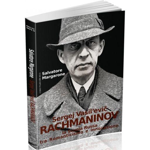 Sergej Vasilevič Rachmaninov. La scuola russa tra Romanticismo e innovazione