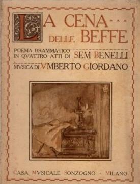 "Umberto Giordano 150 (1867 – 1948): ""La cena delle beffe"" (1917)"