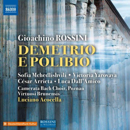 """Gioachino Rossini 150: """"Demetrio e Polibio"""" (1812)"""
