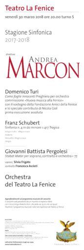 Venezia, Teatro La Fenice: il debutto di Andrea Marcon con Turi, Schubert e Pergolesi