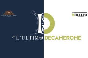 """""""L'ultimo Decamerone"""" a Napoli in una inedita coproduzione San Carlo-Bellini"""