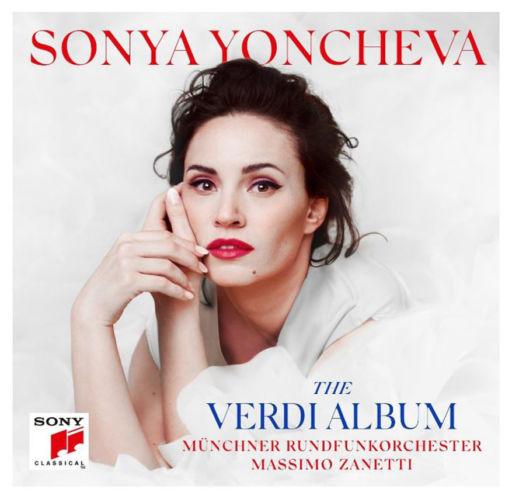 "Sonya Yoncheva: ""The Verdi Album"" – Joseph Calleja: ""Verdi"""