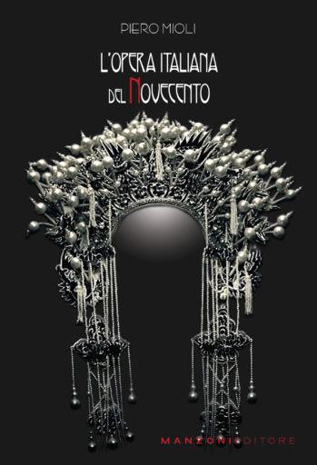 """""""L'opera italiana del Novecento"""""""