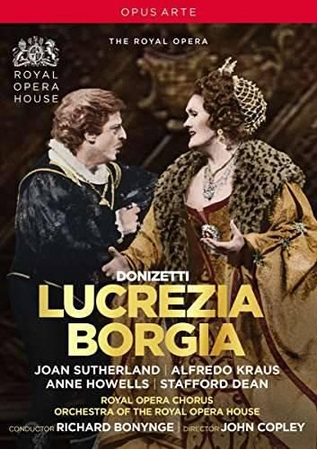 "Gaetano Donizetti (1797 – 1848): ""Lucrezia Borgia"" (1833)"