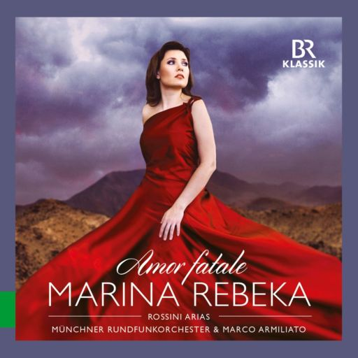 "Gioachino Rossini 150: Marina Rebeka – ""Amor fatale"""