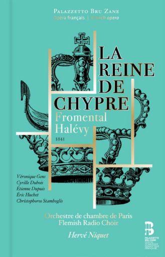 """Fromental Halévy (1799-1862): """"La reine de Chypre"""" (1841)"""