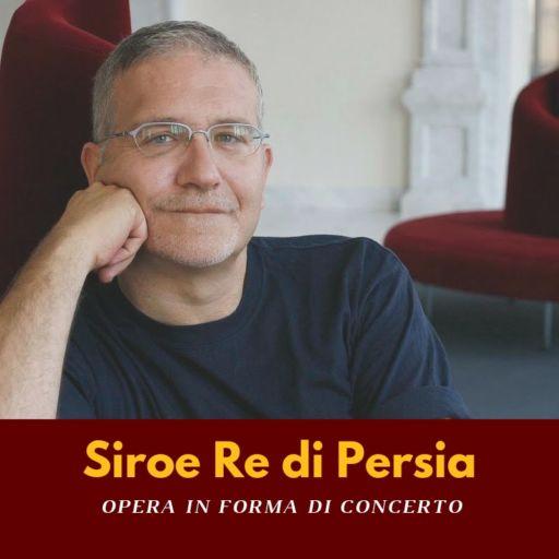 """Napoli, Teatro di San Carlo: """"Siroe, re di Persia"""""""